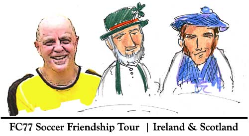 Soccer Tour- Ireland Scotland